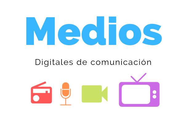 Medios digitales de comunicación