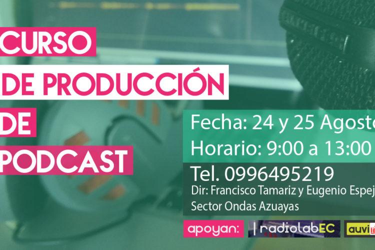 Curso de PodCast en Cuenca | 24 y 25 de agosto