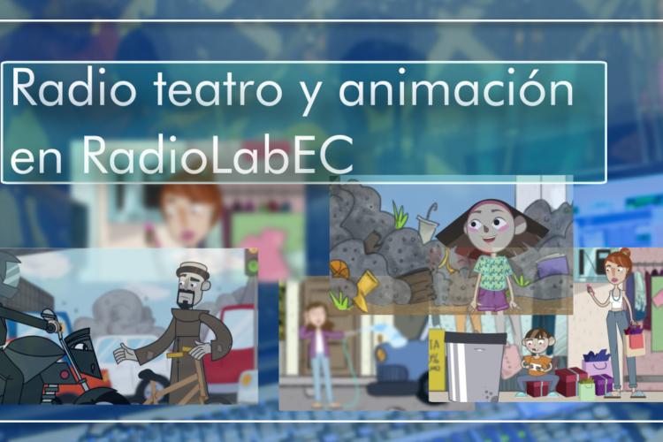 Radio Teatro y animación en RadioLabEC